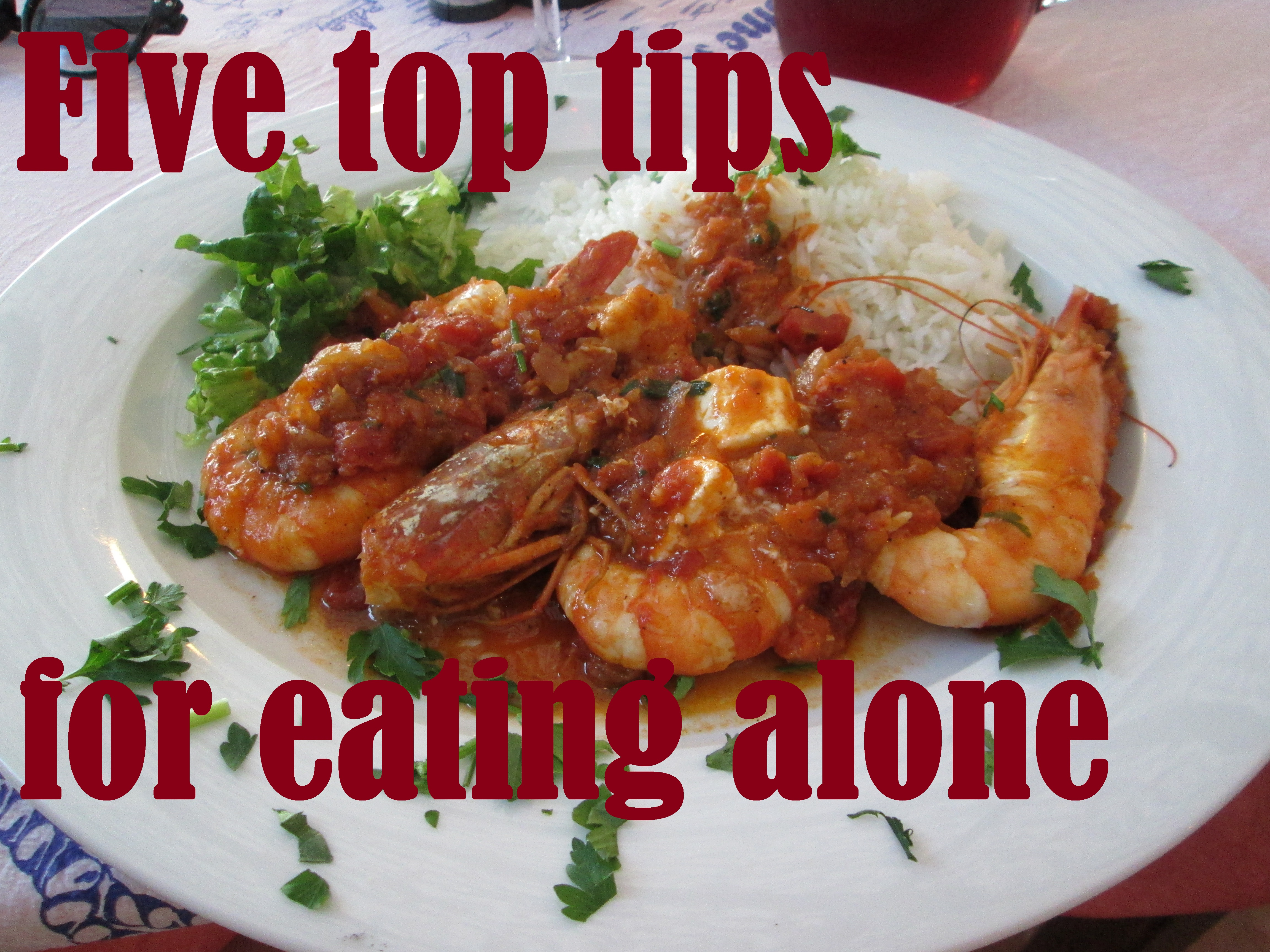 Five top tips for eating alone