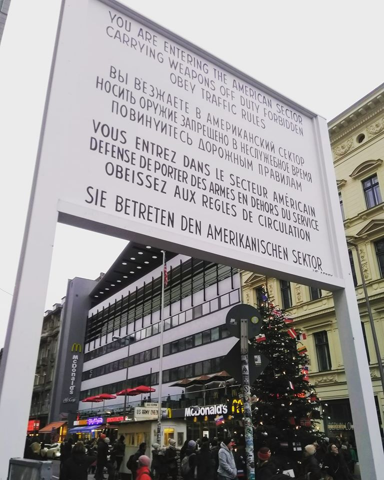 The notice at Checkpoint Charlie signifying that this was the crossing